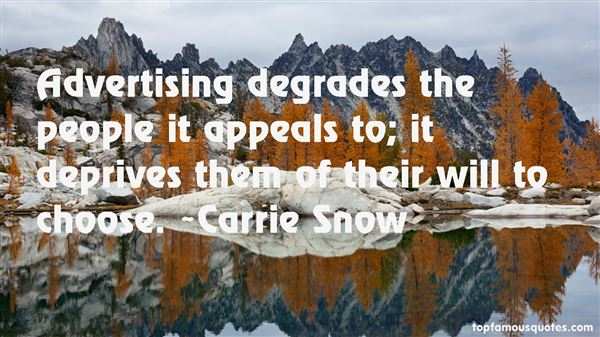 Carrie Snow Quotes
