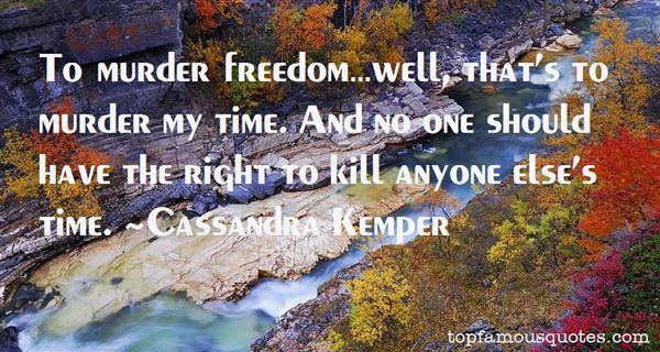 Cassandra Kemper Quotes