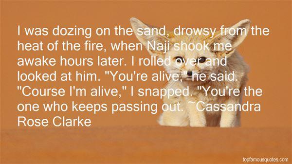 Cassandra Rose Clarke Quotes