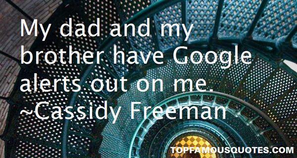 Cassidy Freeman Quotes