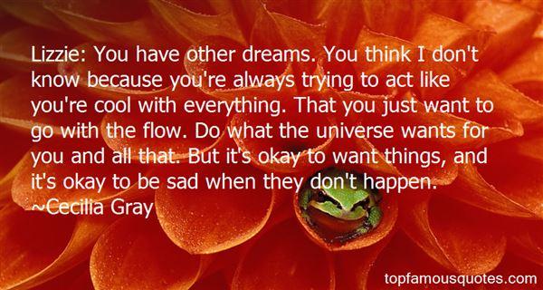 Cecilia Gray Quotes