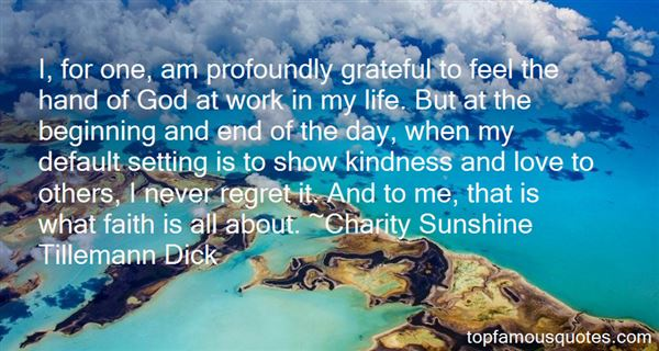 Charity Sunshine Tillemann Dick Quotes