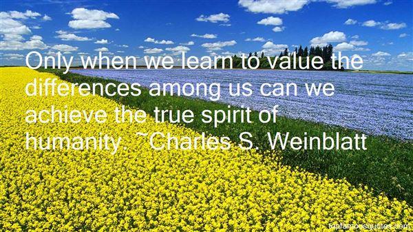 Charles S. Weinblatt Quotes