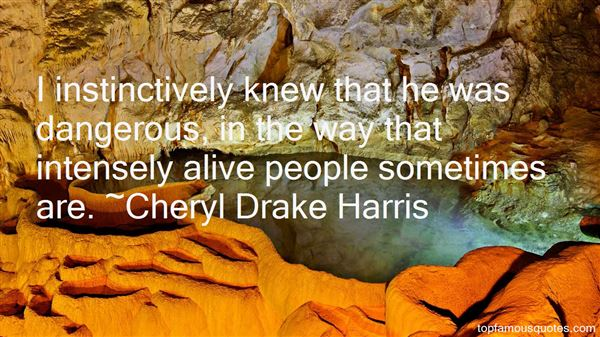 Cheryl Drake Harris Quotes