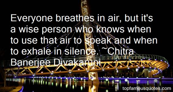 Chitra Banerjee Divakaruni Quotes
