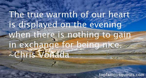Chris Vonada Quotes