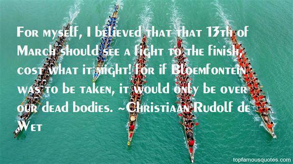 Christiaan Rudolf De Wet Quotes