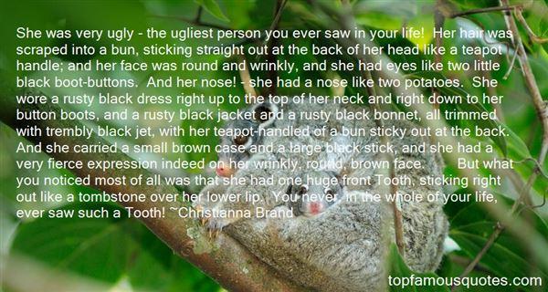 Christianna Brand Quotes