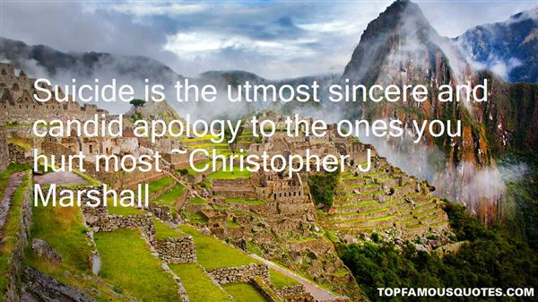 Christopher J Marshall Quotes