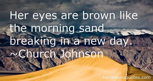 Church Johnson Quotes