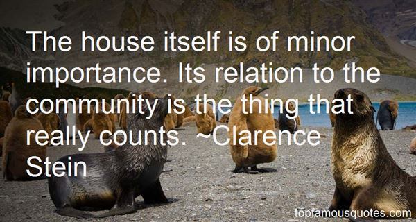 Clarence Stein Quotes