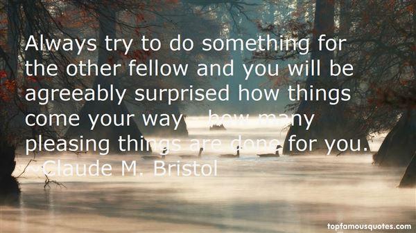 Claude M. Bristol Quotes