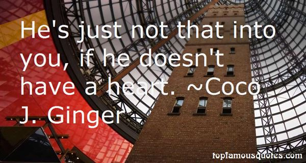 Coco J. Ginger Quotes