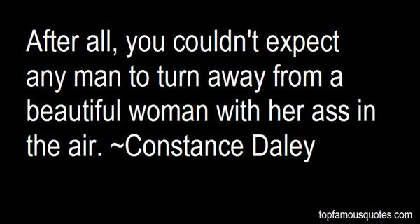 Constance Daley Quotes