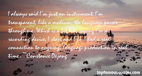 Constance Dejong Quotes