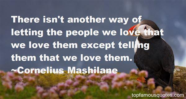 Cornelius Mashilane Quotes