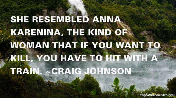 Craig Johnson Quotes