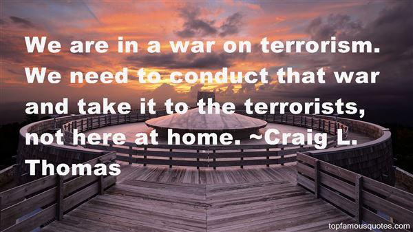Craig L. Thomas Quotes