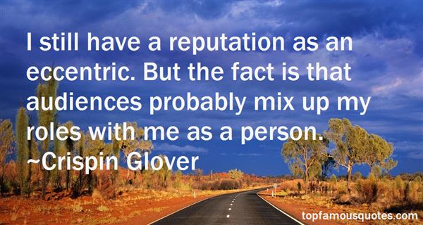 Crispin Glover Quotes
