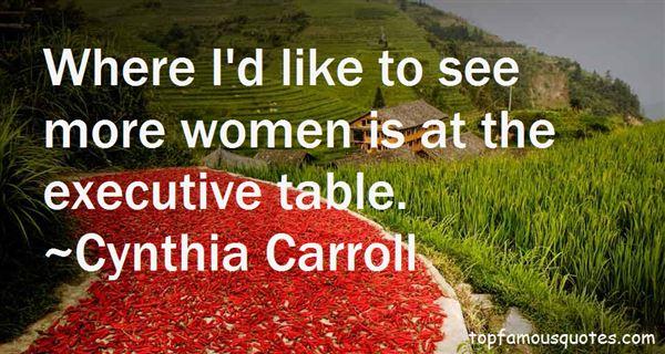 Cynthia Carroll Quotes