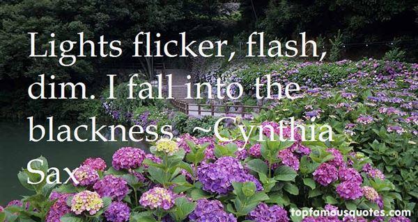 Cynthia Sax Quotes