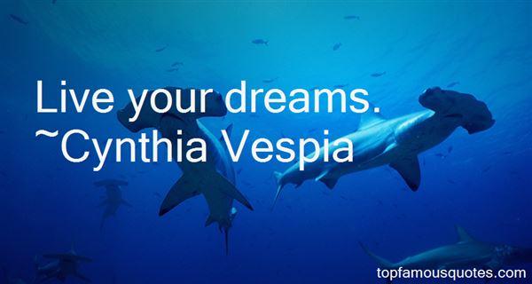 Cynthia Vespia Quotes