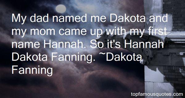Dakota Fanning Quotes