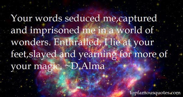 D.Alma Quotes