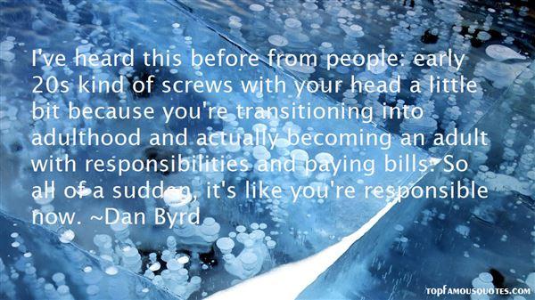 Dan Byrd Quotes