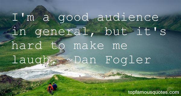 Dan Fogler Quotes