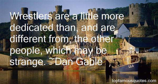 Dan Gable Quotes