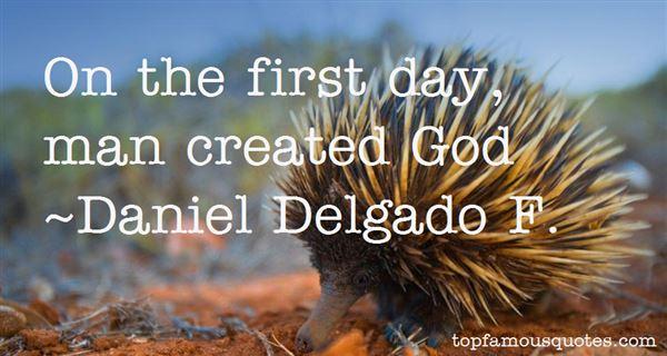 Daniel Delgado F. Quotes