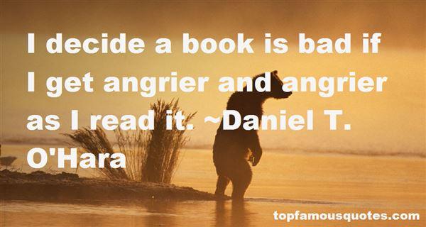 Daniel T. O'Hara Quotes