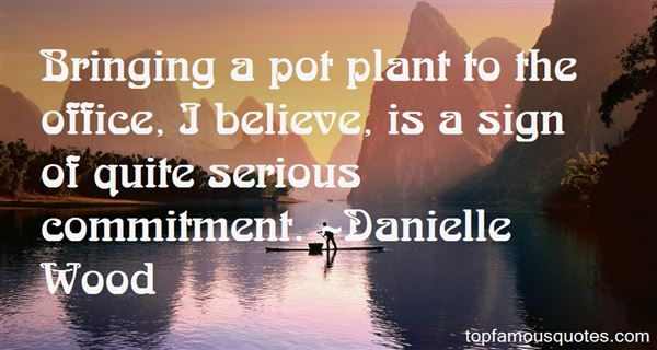 Danielle Wood Quotes