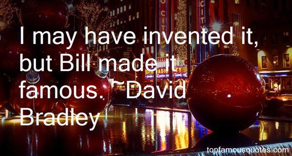 David Bradley Quotes