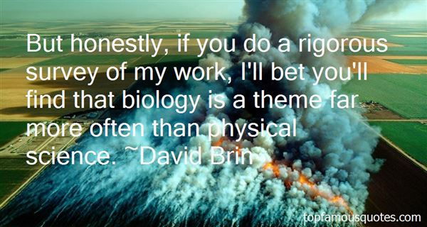 David Brin Quotes