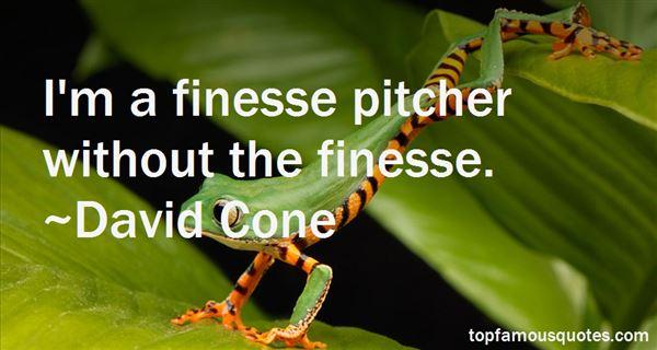 David Cone Quotes