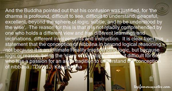 David J. Kalupahana Quotes