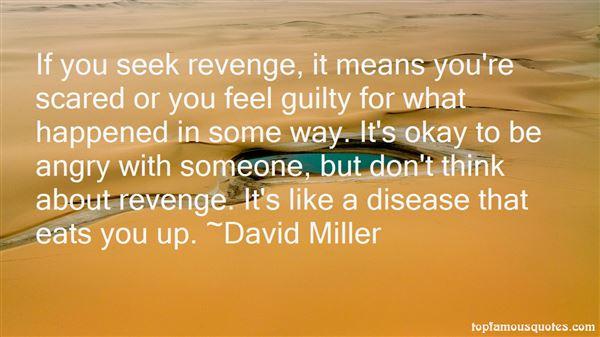 David Miller Quotes