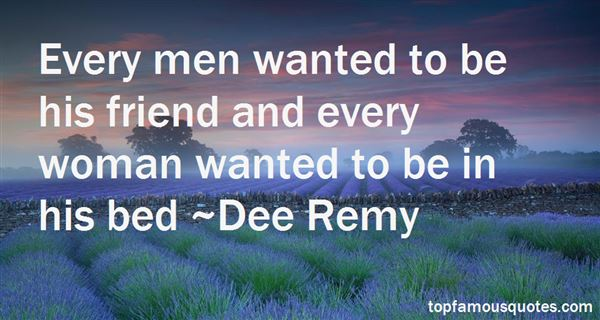 Dee Remy Quotes