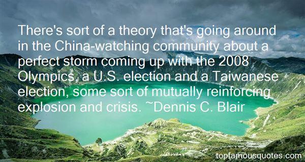Dennis C. Blair Quotes
