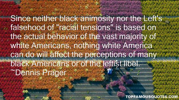 Dennis Prager Quotes