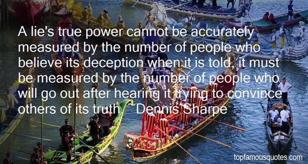 Dennis Sharpe Quotes
