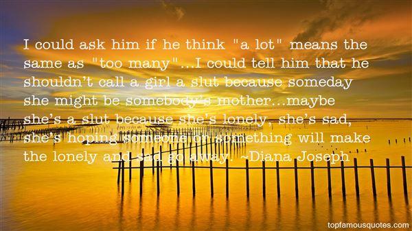 Diana Joseph Quotes