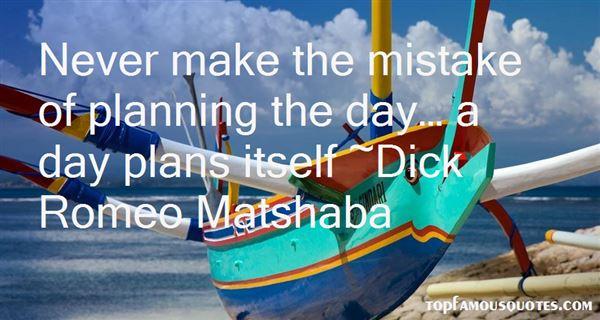Dick Romeo Matshaba Quotes