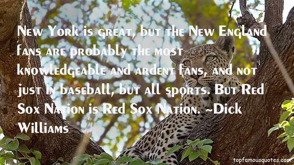 Dick Williams Quotes