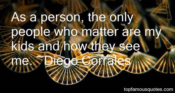 Diego Corrales Quotes
