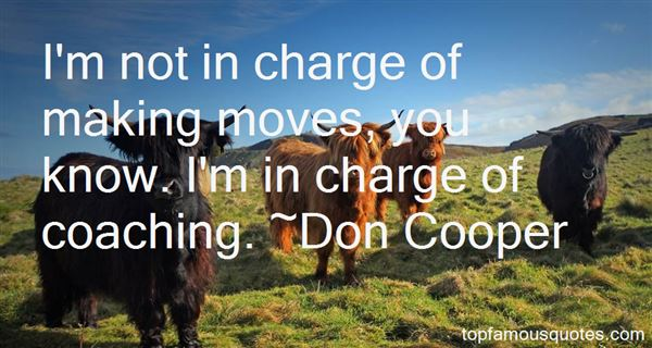 Don Cooper Quotes