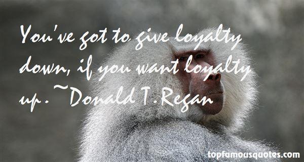Donald T. Regan Quotes