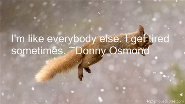 Donny Osmond Quotes